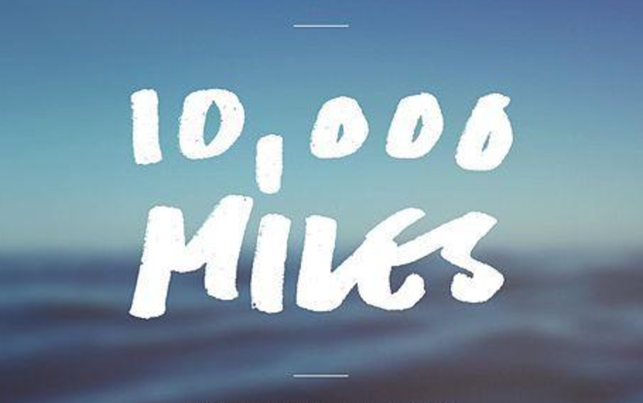 Top 10 of 100 Days & 10,000 Miles